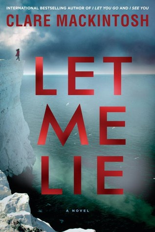 Image result for Let Me Lie by Clare Mackintosh