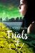 The Trials of OZ by J.A. Cintron