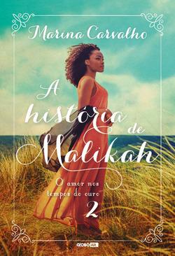 A história de Malikah
