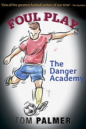 Foul Play: The Danger Academy