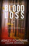 Blood Loss by Ashley Fontainne