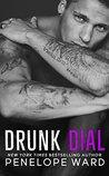 Drunk Dial by Penelope Ward