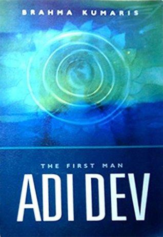 Adi Dev: The First Man