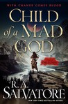 Child of a Mad God (Coven, #1) by R.A. Salvatore