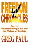 Understanding Law and The Nature of Society (Freedom Chronicles Book 1)