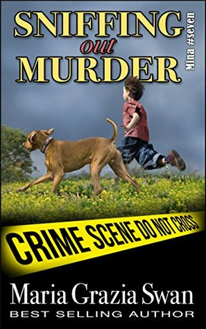 Sniffing Out Murder by Maria Grazia Swan