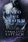 Into the Storm by Amber Lynn Natusch