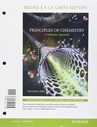 Principles of Chemistry: A Molecular Approach, Books a la Carte Edition; Modified MasteringChemistry with Pearson eText -- ValuePack Access Card -- ... Chemistry: A Molecular Approach (3rd Edition)