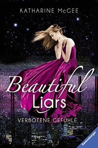 Verbotene Gefühle (Beautiful Liars, #1)