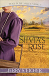 Silvia's Rose (Peace in the Valley #1)