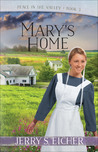 Mary's Home (Peace in the Valley #3)