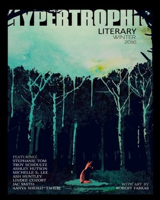 Hypertrophic Literary - Winter 2016