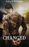 CHANGED by Julia B. Williams