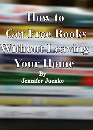 How To Get Free Books Without Leaving Your House