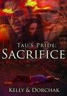 Tau's Pride: Sacrifice