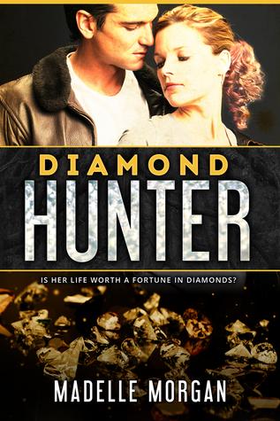 Diamond Hunter by Madelle Morgan