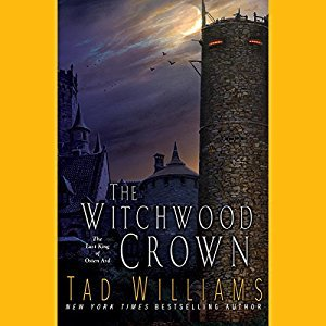 The Witchwood Crown (The Last King of Osten Ard, #1) Unabridged Audiobook