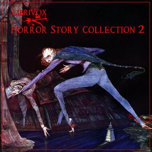 Librivox Horror Story Collection 002