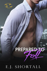Prepared To Fall (a Golden Oakes novel)