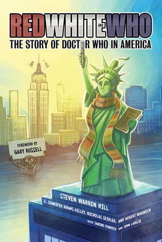 Red White and Who: The Story of Doctor Who in America