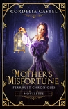 Mother's Misfortune