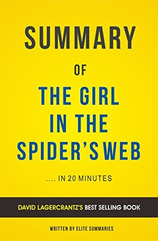 Summary of The Girl in the Spider's Web