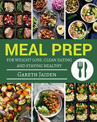 Meal prep book the essential cookbook to weight loss clean eating 35844324 forumfinder Image collections