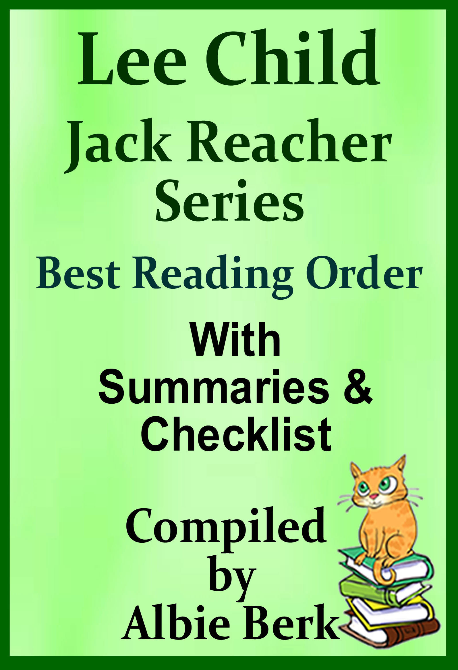 Lee Child's Jack Reacher Series: Best Reading Order - with Summaries  Checklist