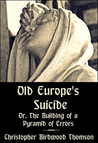 old-europe-s-suicide-or-the-building-of-a-pyramid-of-errors