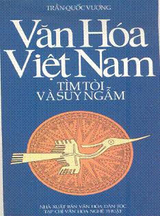 Văn Hóa Việt Nam Tìm Tòi Và Suy Ngẫm