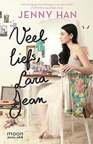 Veel liefs, Lara Jean (To All the Boys I've Loved Before #3) – Jenny Han
