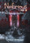 Nefarious: Volume III: The World Is Our Exile