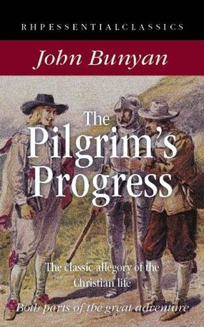 The Pilgrim's Progress: The Classic Allegory of the Christian Life