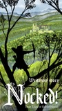 Nocked! True Tales of Robin Hood by Andrew G. Schneider