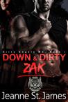 Down & Dirty: Zak (Down & Dirty: Dirty Angels MC, #1)
