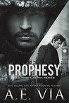 Prophesy by A.E. Via