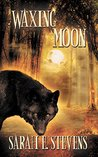 Waxing Moon (Calling the Moon Book 2)