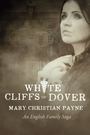 White Cliffs of Dover: An English Historical World War II Novel