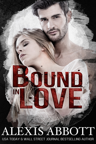 Bound in Love (Bound to the Bad Boy, #3)