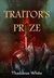 Traitor's Prize (The Bloody...