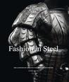 Fashion in Steel: The Landsknecht Armour of Wilhelm von Rogendorf