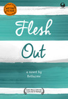 Flesh Out by Bellazmr