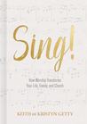 Sing! by Keith Getty