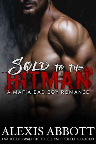 Sold to the Hitman (Hitman, #2)
