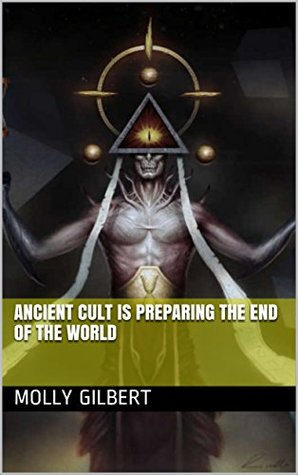 Ancient cult is preparing the end of the world