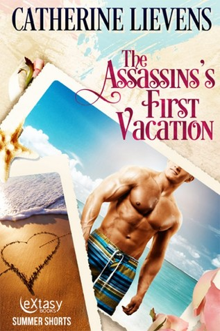 The Assassin's First Vacation (Gillham Pack #24.5)