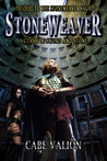 Stoneweaver - A Clash of Sword and Stone by Cabe Valion