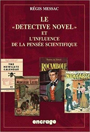 """Le """"Detective Novel"""" et l'influence de la pensée scientifique"""