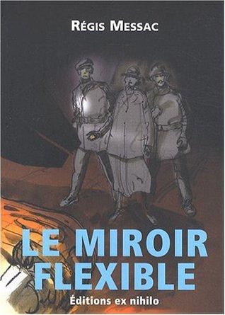 Le Miroir flexible