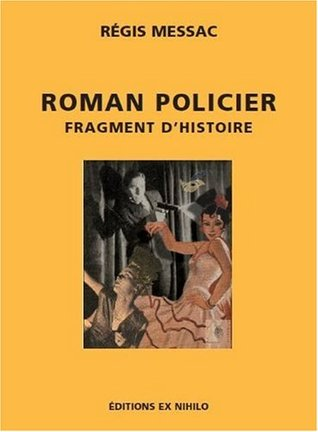 Roman policier: Fragment d'histoire